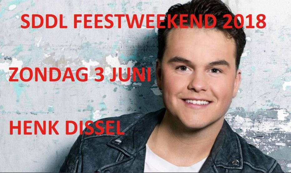 Henk Dissel komt naar SDDL Feestweekend 2018