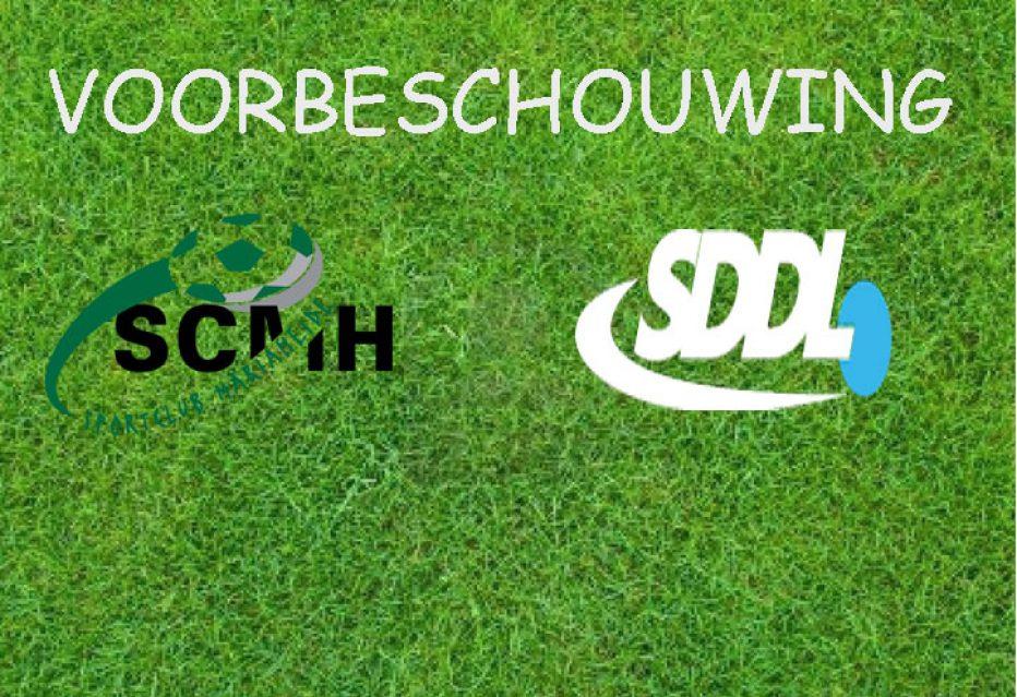 Voorbeschouwing SCMH 1 – SDDL 1
